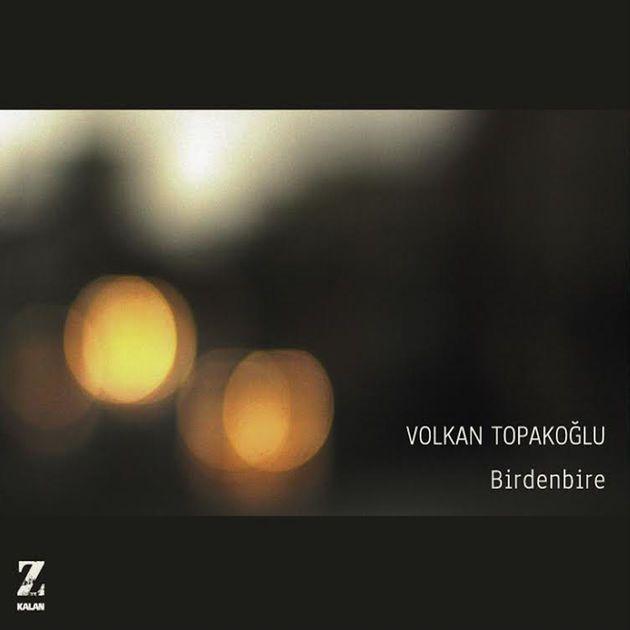 birdenbire-volkan-topakoglu
